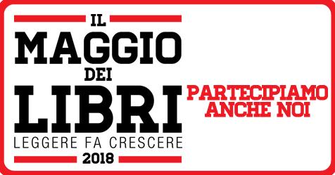 Iniziative 'IL MAGGIO DEI LIBRI' – Leggere fa crescere 2018