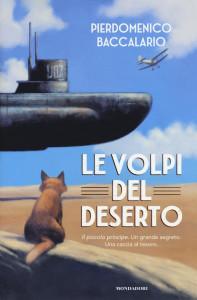 La-Volpe-Del-Deserto-Pierdomenico-Baccalario-Mondadori-Libro-Finalista-XVII-Edizione-Premio-Nazionale-Di-Letteratura-Per-Ragazzi-Il-Gigante-Delle-Langhe-Cortemilia