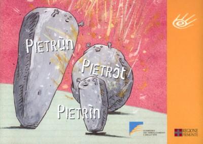 2001-Pietrun, Pietrot, Pietrin